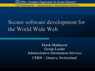 Secure software development for the World Wide Web