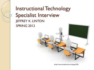 Instructional Technology Specialist Interview