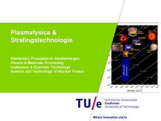 Plasmafysica & Stralingstechnologie