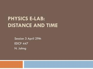 Physics E-lab: Distance and Time