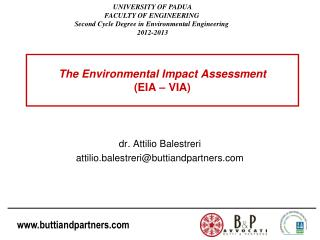 The Environmental Impact Assessment (EIA – VIA)
