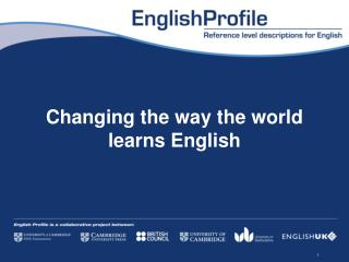 Changing the way the world learns English