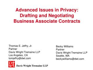 Advanced Issues in Privacy: Drafting and Negotiating Business Associate Contracts