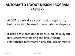 AUTOMATED LAYOUT DESIGN PROGRAM (ALDEP)