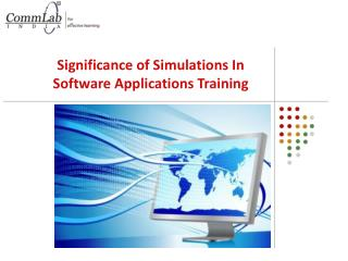 Significance of Simulations in Software Applications Trainin