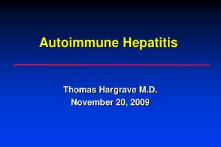 Thomas Hargrave M.D. November 20, 2009