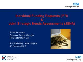Richard Crookes Resource Centre Manager NHS Nottingham City IFH Study Day,  York Hospital