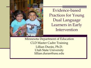 Evidence-based Practices for Young Dual Language Learners in Early Intervention