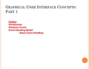 Graphical User Interface Concepts: Part 1