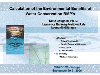 Calculation of the Environmental Benefits of Water Conservation BMP s