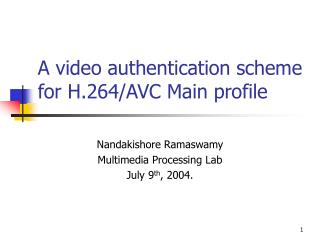 A video authentication scheme for H.264/AVC Main profile