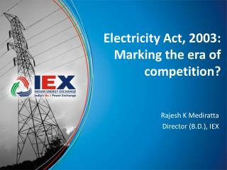 Electricity Act, 2003:  Marking the era of competition?