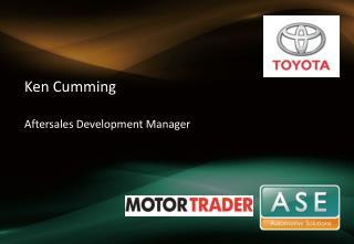 Ken Cumming Aftersales Development Manager