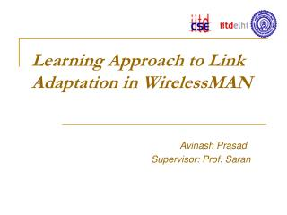 Learning Approach to Link Adaptation in WirelessMAN