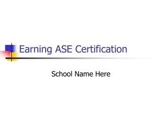 Earning ASE Certification
