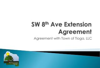 SW 8 th  Ave  Extension Agreement