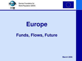 Europe Funds, Flows, Future