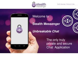 Welcome to Stealth Messenger  Unbreakable Chat