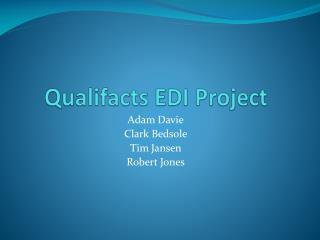 Qualifacts EDI Project