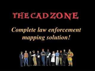 Complete law enforcement mapping solution!