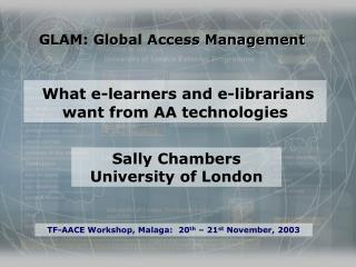GLAM: Global Access Management