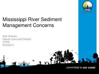 Mississippi River Sediment Management Concerns