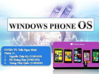 WINDOWS PHONE  OS