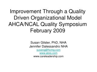 Improvement Through a Quality Driven Organizational Model AHCA