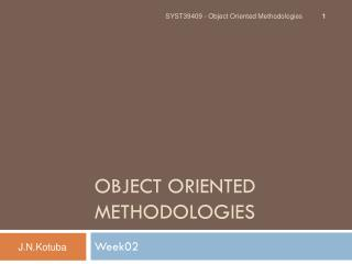 Object Oriented Methodologies