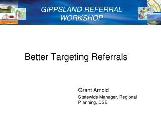 Better Targeting Referrals
