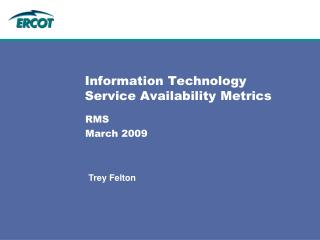 Information Technology Service Availability Metrics