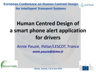 Human  Centred  Design of  a smart phone alert application for drivers
