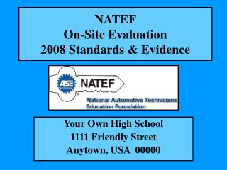 NATEF On-Site Evaluation 2008 Standards & Evidence