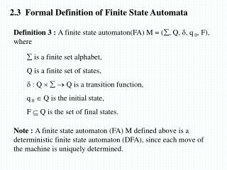 2.3   Formal Definition of Finite State Automata