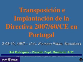 Transposición e Implantación de la Directiva 2007/60/CE en Portugal