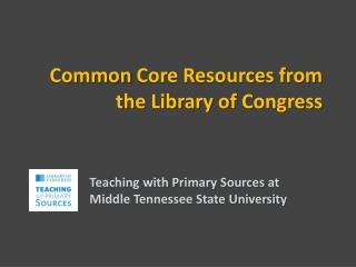 Common  Core Resources from the Library  of Congress