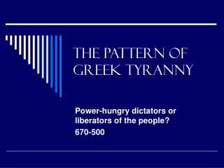 The Pattern of Greek Tyranny