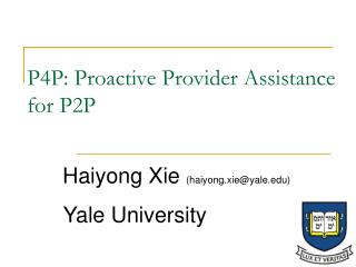 P4P: Proactive Provider Assistance for P2P