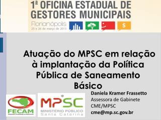 Atuação do MPSC em relação à implantação da Política Pública de Saneamento Básico