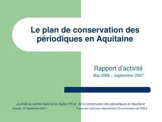 Le plan de conservation des périodiques en Aquitaine