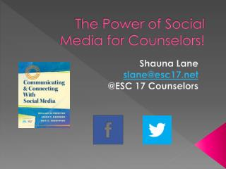 The Power of Social Media for Counselors!