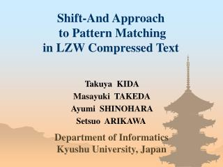 Shift-And Approach  to Pattern Matching in LZW Compressed Text