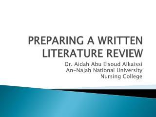 PREPARING A WRITTEN LITERATURE REVIEW