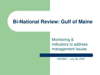 Bi-National Review: Gulf of Maine