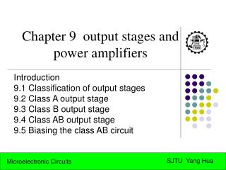 Chapter 9  output stages and  power amplifiers