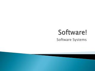 Software!