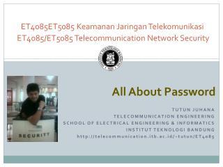 ET4085ET5085  Keamanan Jaringan Telekomunikasi ET4085/ET5085  Telecommunication Network Security