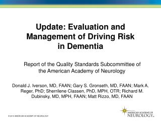Update: Evaluation and Management of Driving Risk in Dementia