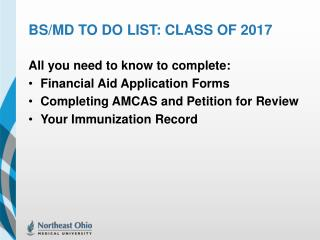 BS/ Md  to do list: Class of 2017