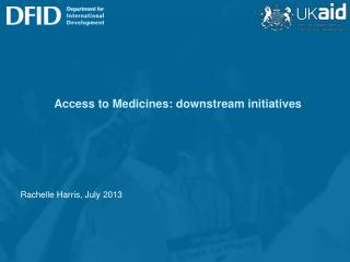 Access to Medicines: downstream initiatives